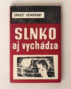 Slnko aj vychádza Ernest Hemingway