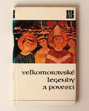 Veľkomoravské legendy a povesti