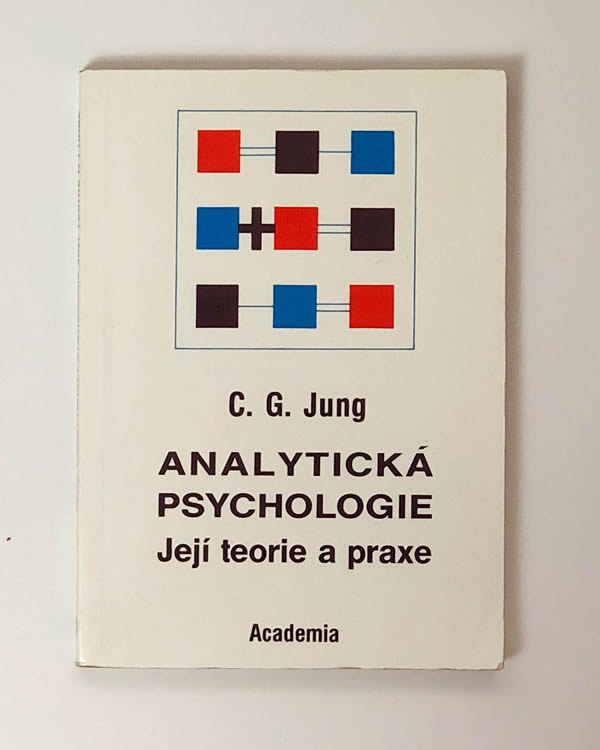 C.G. Jung - Analytická psychologie, její teorie a praxe
