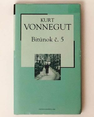 Bitúnok č. 5 - Kurt Vonnegut