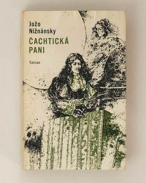 Čachtická pani - Jožo Nižnánsky