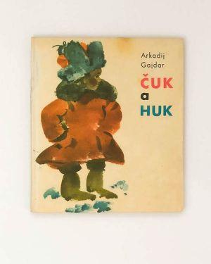 Čuk a Huk - Arkadij Gajdar