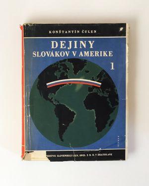 Dejiny Slovákov v Amerike 1 Konštantín Čulen