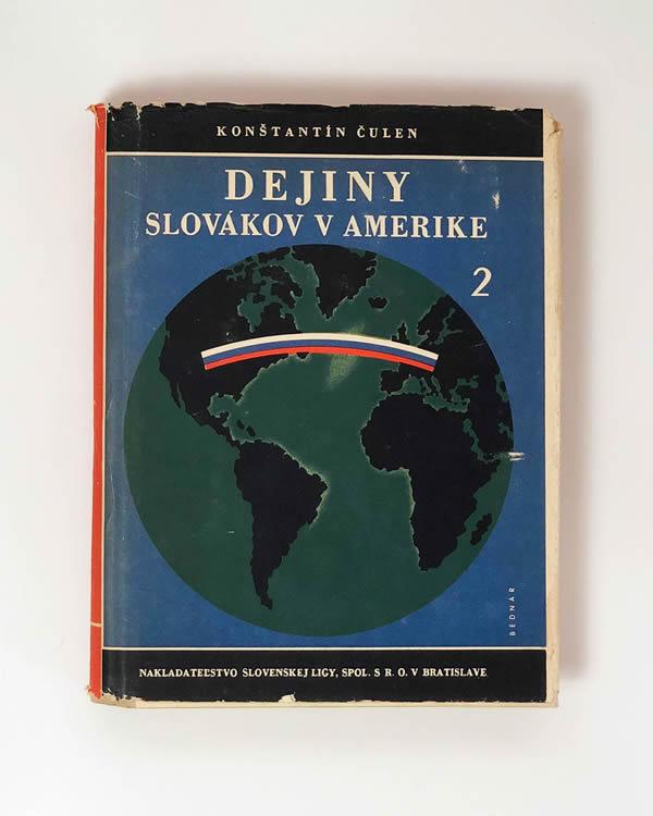 Dejiny Slovákov v Amerike Konštantín Čulen