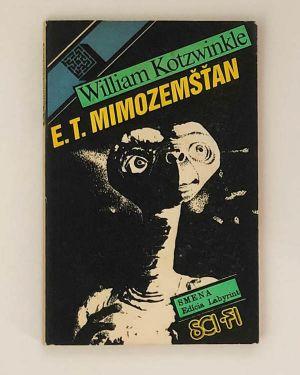 E.T. Mimozemšťan - William Kotzwinkle