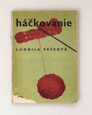 Ludmila Pešková - Háčkovanie