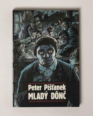 Peter Pišťanek - Mladý dônč