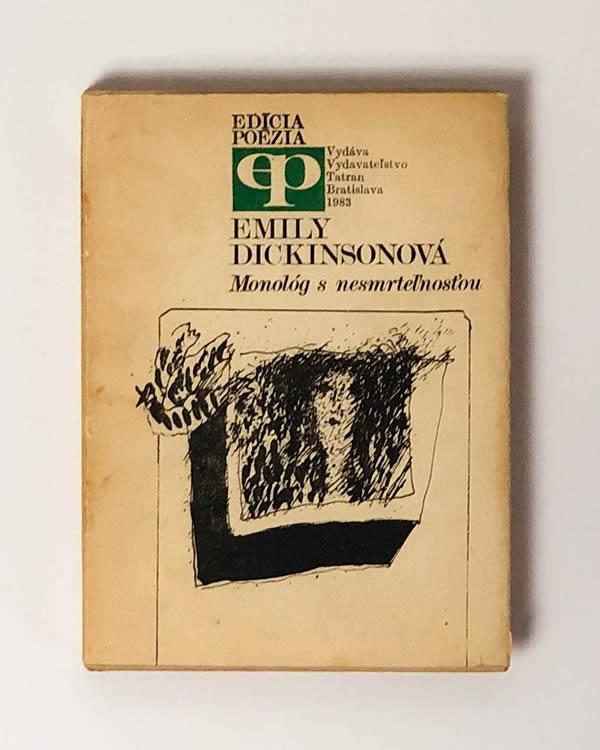 Monológ s nesmrteľnosťou - Emily Dickinson