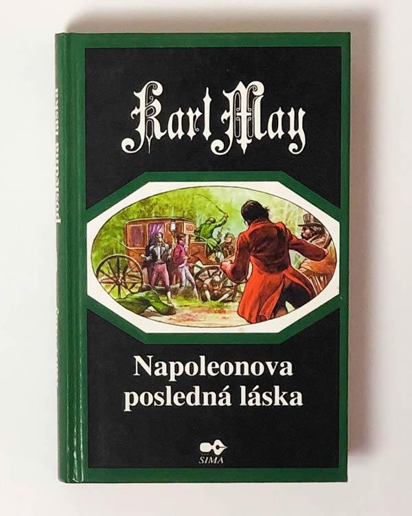 Napoleonova posledná láska - Karl May