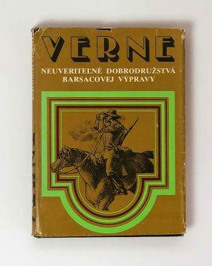 Neuveriteľné dobrodružstvá Barsacovej výpravy - Jules Verne