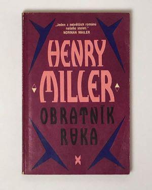 Henry Miller - Obratník raka