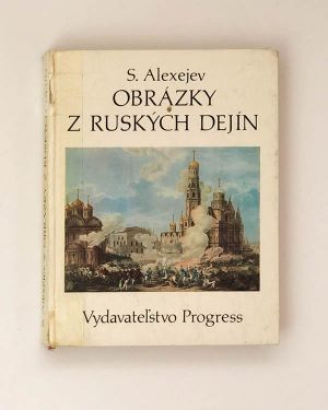 Sergej Alexejev - Obrázky z ruských dejín