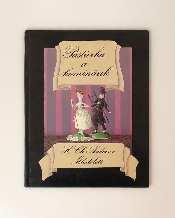 Pastierka a kominárik Hans Christian Andersen