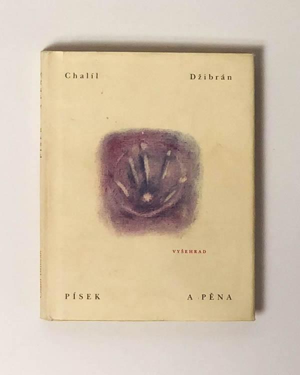 Písek a pěna - Chalíl Džibrán