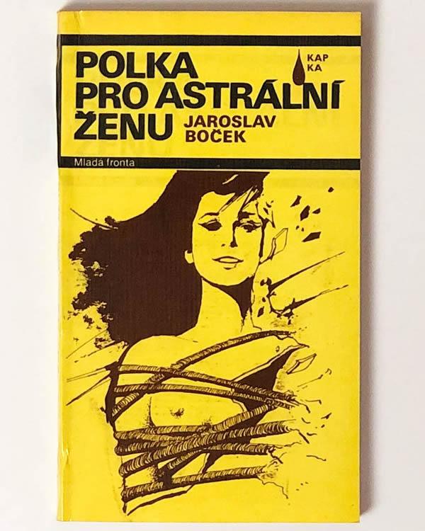 Polka pro astrální ženu - Jaroslav Boček