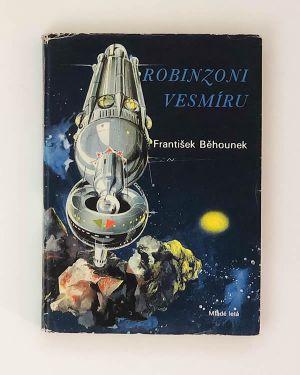 Robinzoni vesmíru - František Běhounek