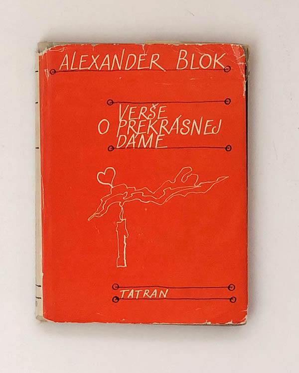 Alexander Blok - Verše o prekrásnej dáme