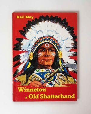 Karl May- Winnetou a Old Shatterhand
