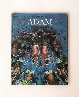 Adam v škole nesedel