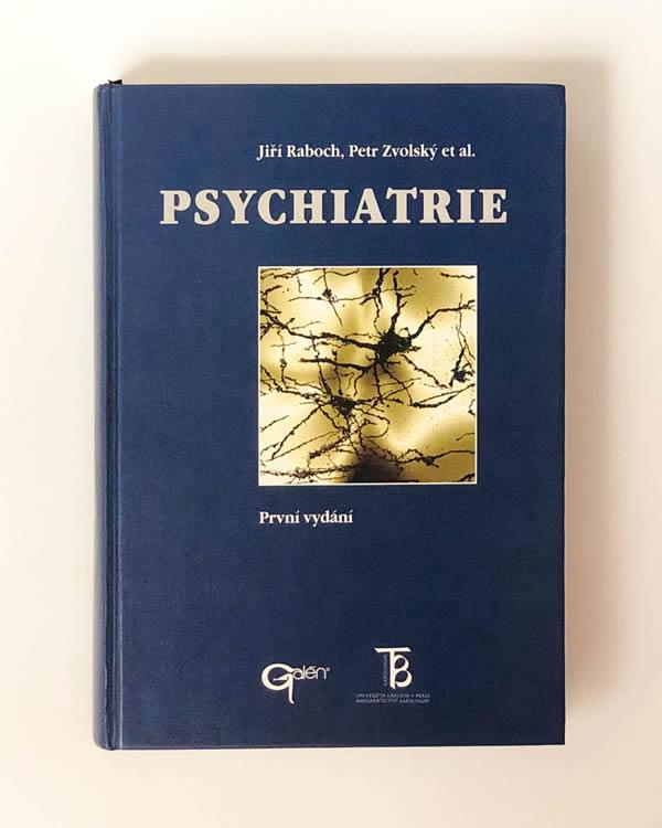 Psychiatrie- Jiří Raboch, Petr Zvolský