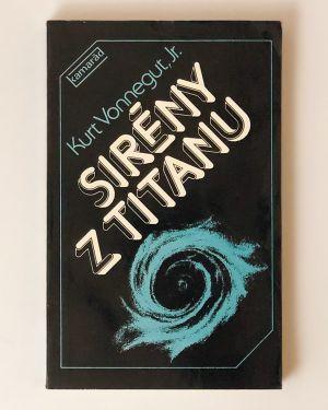 Sirény z Titanu Kurt Vonnegut, Jr.