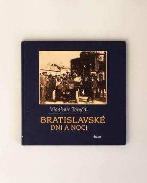 Vladimír Tomčík - Bratislavské dni a noci