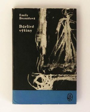 Emily Bronteová - Búrlivé výšiny