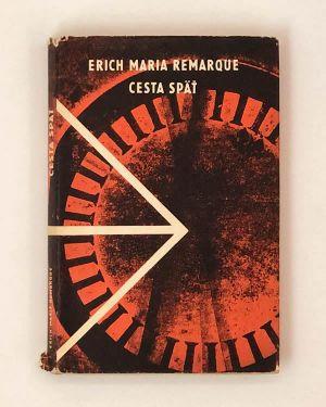 Cesta späť Erich Maria Remaeque