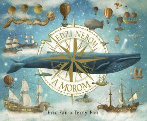 Medzi nebom a morom Eric Fan Terry Fan