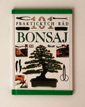 101 praktických rád - Bonsaj