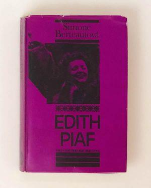 Edith Piaf- Simone Berteautová