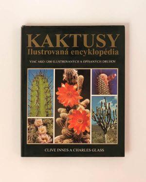 Kaktusy: ilustrovaná encyklopédia