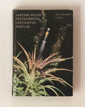 Kapesní atlas pěstovaných exotických rostlin- Jiří Haager