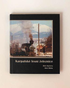 Karpatské lesní železnice- Aleš Kučera, Aleš Bílek