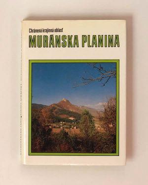 Muránska planina : chránená krajinná oblasť- Ivan Vološčuk, Vlastimil Pelikán