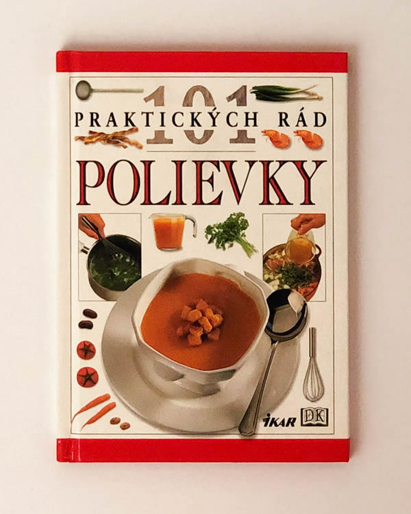 101 praktických rád - Polievky