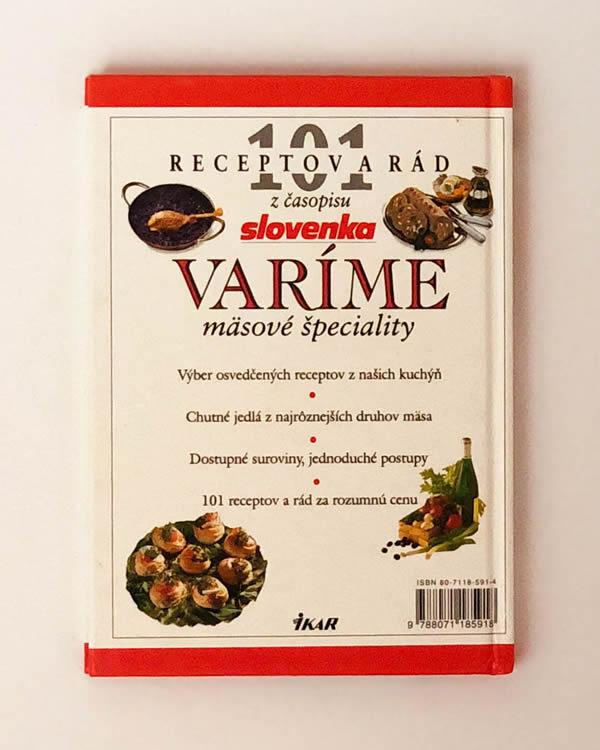 101 receptov a rád z časopisu Slovenka - Varíme mäsové špeciality