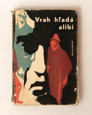 Vrah hľadá alibi
