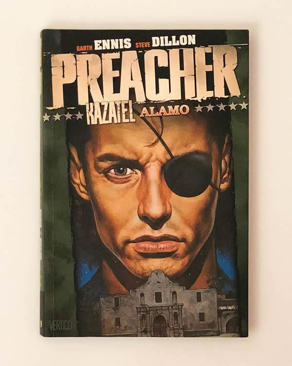Preacher 9: Alamo - Garth Ennis, Steve Dillon