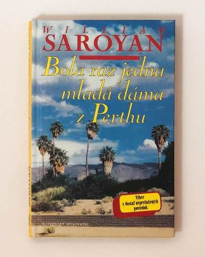 Bola raz jedna mladá dáma z Perthu William Saroyan