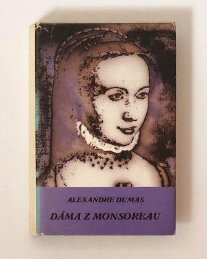 Dáma z Monsoreau- Alexandre Dumas