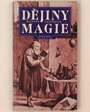 Dějiny magie Richard Cavendish