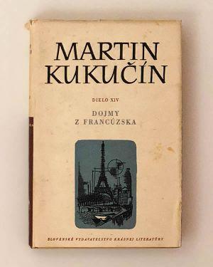 Dielo XIV - Dojmy z Francúzska Martin Kukučín