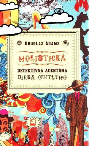 Holistická detektívna agentúra Dirka Gentlyho Douglas Adams