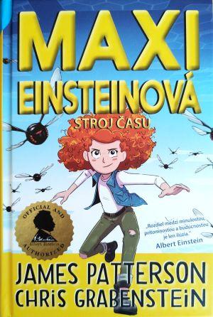 Maxi Einsteinová 3 Stroj času James Patterson