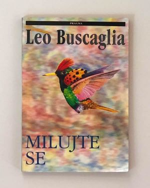 Milujte se Leo Buscaglia