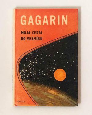 Moja cesta do vesmíru Gagarin