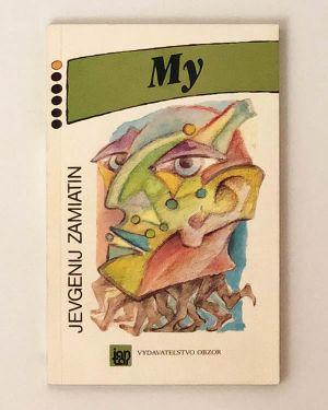 My Jevgenij Zamiatin