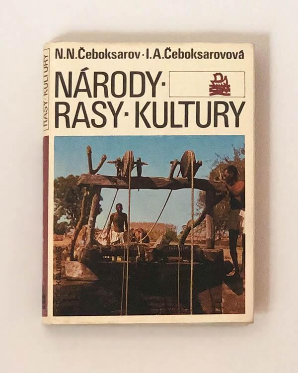 Národy - Rasy – Kultury N. N. a I. A. Čeboksarovoví