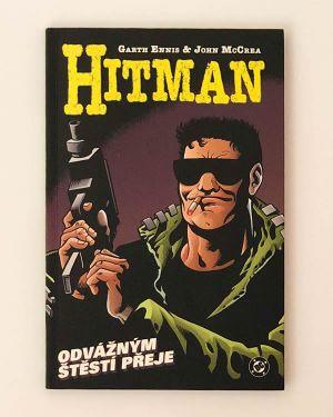 Hitman IV - Odvážným štěstí přeje - Garth Ennis, John McCrea